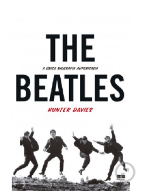 The Beatles - A única biografia autorizada
