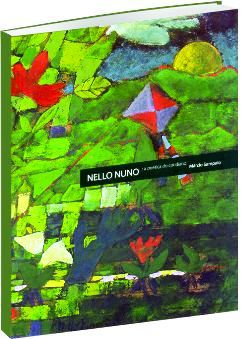 Nello Nuno: A poética do cotidiano